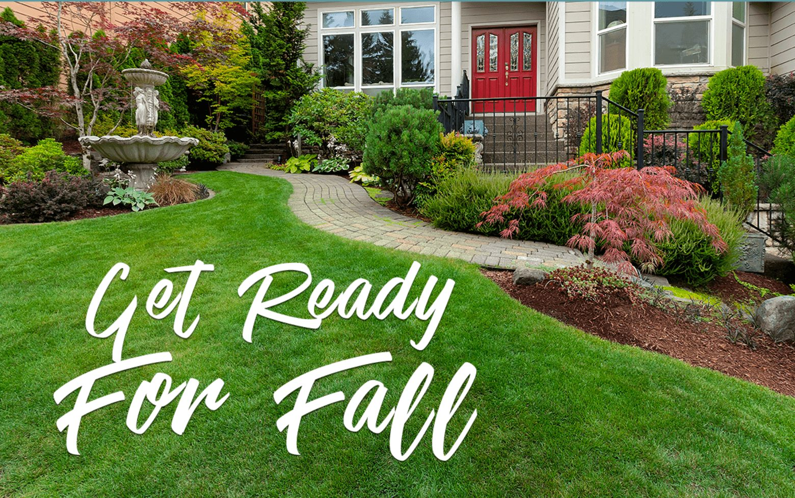 Get your lawn and yard ready for the fall